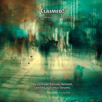 Claimed! by Gertrude Barrows Bennett audiobook