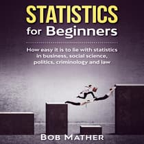 Statistics for Beginners:  by Bob Mather audiobook