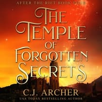 The Temple of Forgotten Secrets by C. J. Archer audiobook
