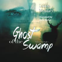 Ghost of the Swamp by Linda Mooney audiobook