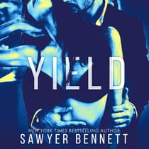 Yield by Sawyer Bennett audiobook
