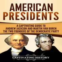 American Presidents by Captivating History audiobook