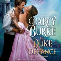 The Duke of Defiance by Darcy Burke audiobook