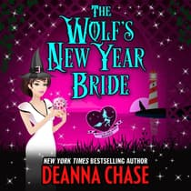 The Wolf's New Year Bride by Deanna Chase audiobook