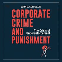Corporate Crime and Punishment by John C. Coffee audiobook