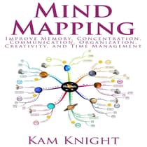 Mind Mapping by Kam Knight audiobook