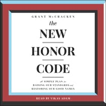 The New Honor Code by Grant McCracken audiobook
