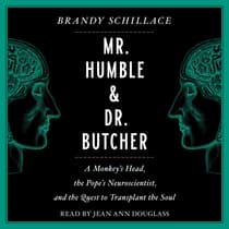 Mr. Humble and Dr. Butcher by Brandy Schillace audiobook