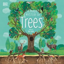 The Magic and Mystery of Trees by Jen Green audiobook
