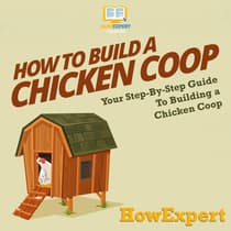 How to Build a Chicken Coop by HowExpert  audiobook