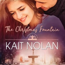 The Christmas Fountain by Kait Nolan audiobook