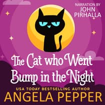 The Cat Who Went Bump in the Night by Angela Pepper audiobook