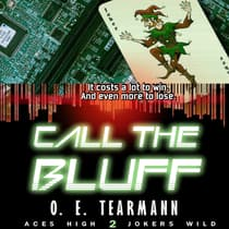 Call the Bluff by O. E. Tearmann audiobook