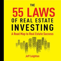 55 Laws of Real Estate Investing by Jeff Leighton audiobook