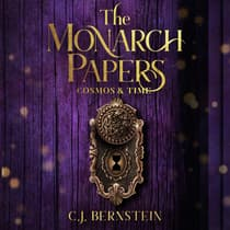 The Monarch Papers: Volume Two by C.J. Bernstein audiobook