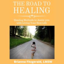 The Road to Healing by Brianna Fitzgerald audiobook