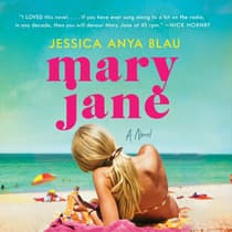 Mary Jane by Jessica Anya Blau audiobook