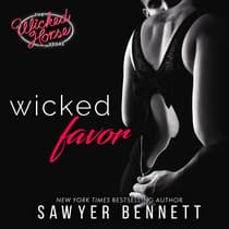 Wicked Favor by Sawyer Bennett audiobook
