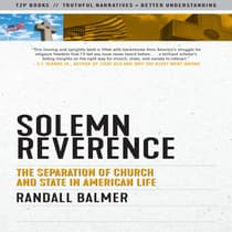 Solemn Reverence by Randall Balmer audiobook