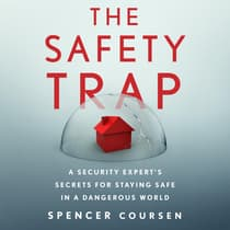 The Safety Trap by Spencer Coursen audiobook