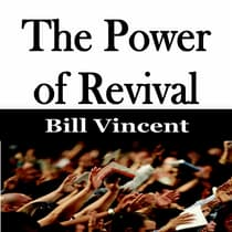 The Power of Revival by Bill Vincent audiobook