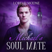 Michael's Soul Mate by Lorelei Moone audiobook