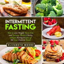 Intermittent Fasting by Elizabeth Moore audiobook