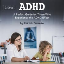 ADHD by Heather Foreman audiobook