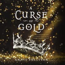 A Curse of Gold by Annie Sullivan audiobook