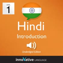 Learn Hindi - Level 1: Introduction to Hindi, Volume 1 by Innovative Language Learning audiobook