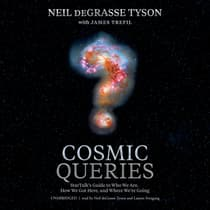 Cosmic Queries by Neil deGrasse Tyson audiobook