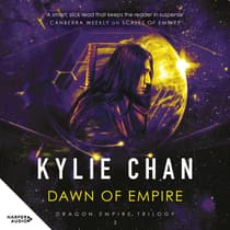 Dawn of Empire by Kylie Chan audiobook