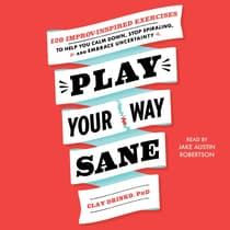 Play Your Way Sane by Clay Drinko audiobook