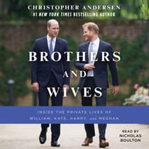 The Brothers by Christopher Andersen audiobook