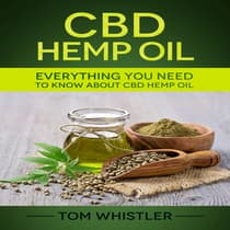 CBD Hemp Oil by Tom Whistler audiobook