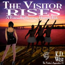 The Visitor Rises by K.D. West audiobook