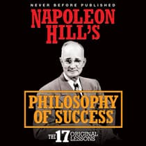 Napoleon Hill's Philosophy of Success by Napoleon Hill audiobook