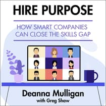 Hire Purpose by Deanna Mulligan audiobook