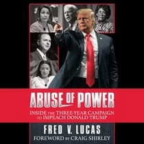 Abuse of Power by Fred V. Lucas audiobook