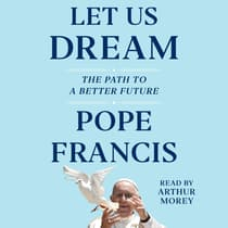 Let Us Dream by Pope Francis audiobook