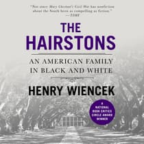 The Hairstons by Henry Wiencek audiobook