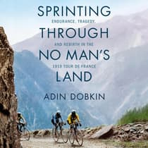 Sprinting Through No Man's Land by Adin Dobkin audiobook