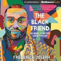 The Black Friend by Frederick Joseph audiobook