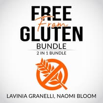 Free From Gluten Bundle by Lavinia Granelli audiobook