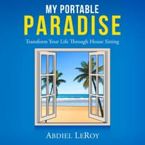 My Portable Paradise by Abdiel LeRoy audiobook