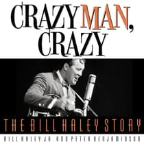 Crazy Man, Crazy by Bill Haley audiobook
