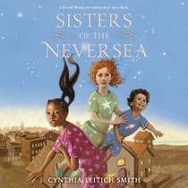 Sisters of the Neversea by Cynthia Leitich Smith audiobook
