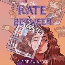 The Kate In Between by Claire Swinarski audiobook