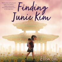 Finding Junie Kim by Ellen Oh audiobook