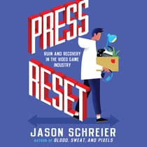 Press Reset by Jason Schreier audiobook